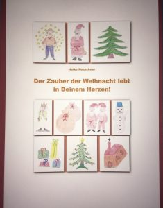 Der Zauber der Weihnacht lebt in Deinem Herzen
